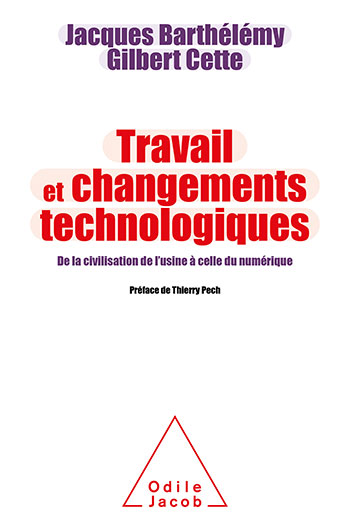Work and Technological Changes - From the Civilization of Factories to That of the Digital