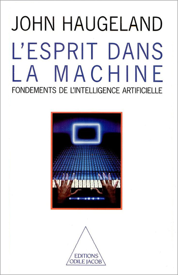 Esprit dans la machine (L') - Fondements de l'intelligence artificielle