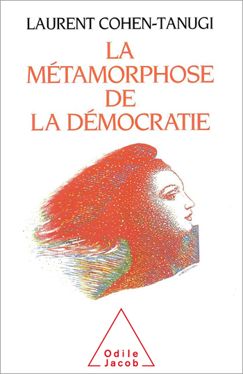 Metamorphosis of Democracy (The)