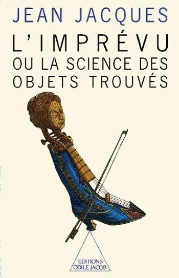 Imprévu (L') - Ou la science des objets trouvés