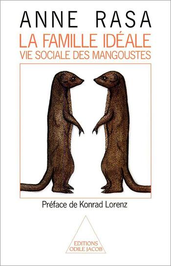 Famille idéale (La) - Vie sociale des mangoustes