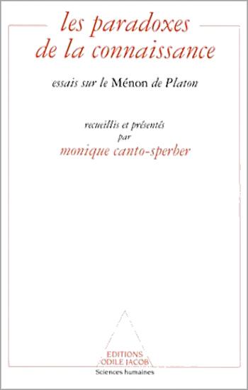 Paradoxes de la connaissance (Les) - Essais sur le Ménon de Platon