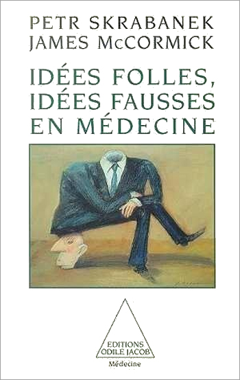 Follies and Fallacies in Medicine