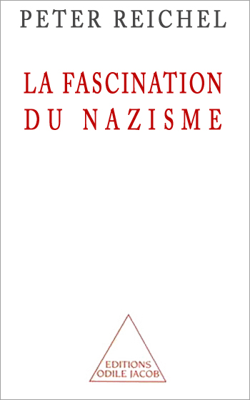 Fascination of Nazism (The)