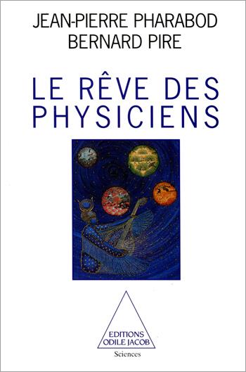 Rêve des physiciens (Le)