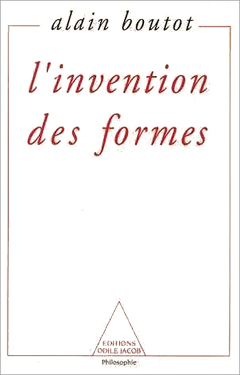 Invention des formes (L') - Chaos, catastrophes, fractales, attracteurs étranges  et structures dissipatives