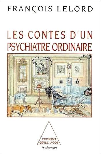 Contes d'un psychiatre ordinaire (Les)