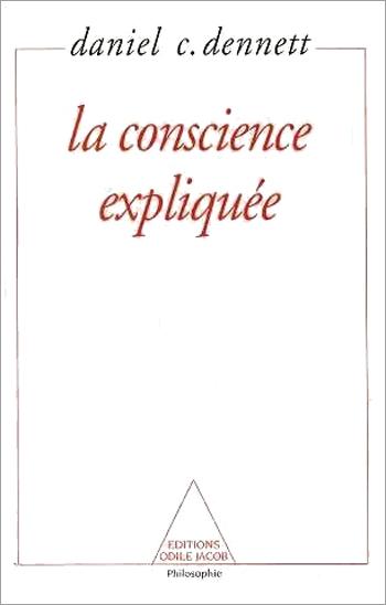 Conscience expliquée (La)