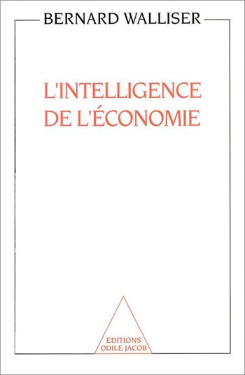 Intelligence de l'économie (L')