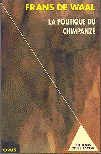 Chimpanzee Politics - Power and Sex Among Apes