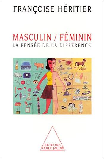 Masculin/Féminin - La pensée de la différence