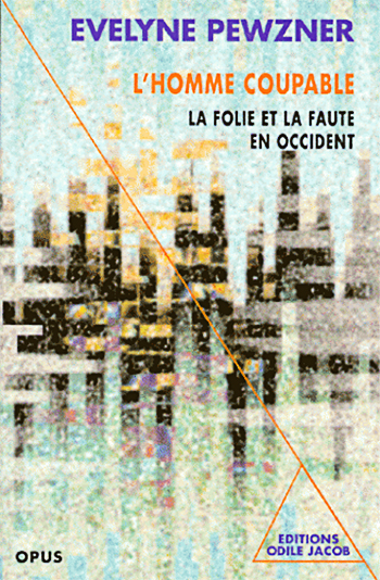 Homme coupable (L') - La folie et la faute en occident