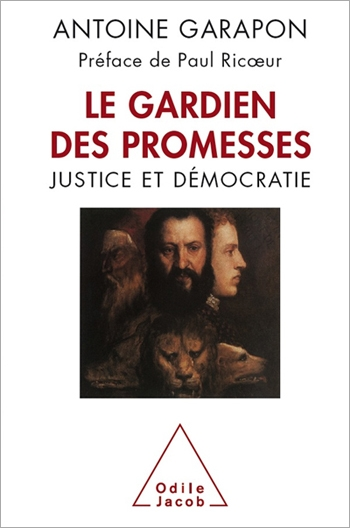 Guardian of Promises (The) - Justice and Democracy