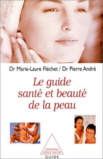 Guide santé et beauté de la peau