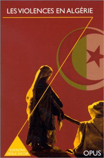 Violences en Algérie (Les)
