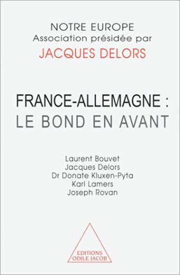 France-Allemagne : le bond en avant