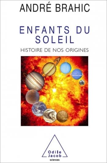 Enfants du soleil - Histoire de nos origines