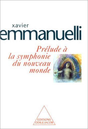 Prélude à la symphonie du nouveau monde