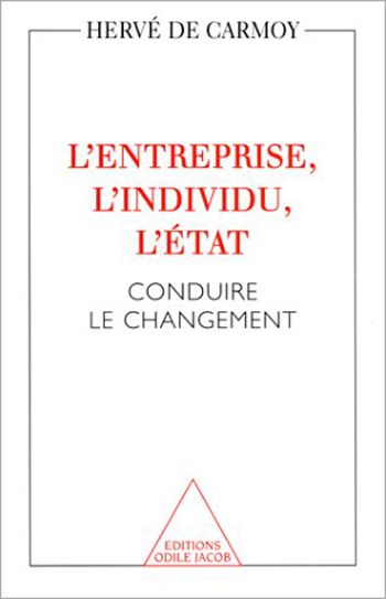 Entreprise, Individual and State - Leading to Change
