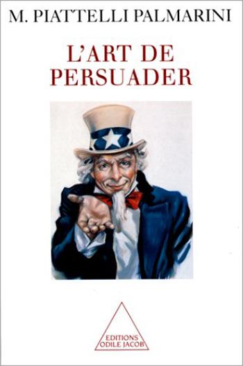 Art de persuader (L')