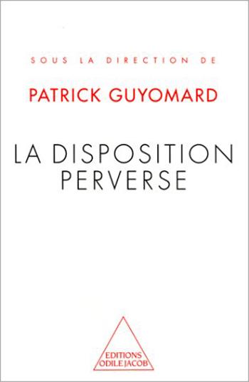 Disposition perverse (La)