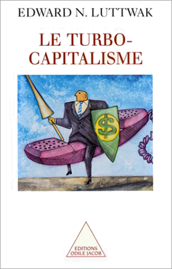 Turbo-Capitalism: Winners and Losers in the Global Economy