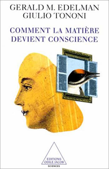 Comment la matière devient conscience
