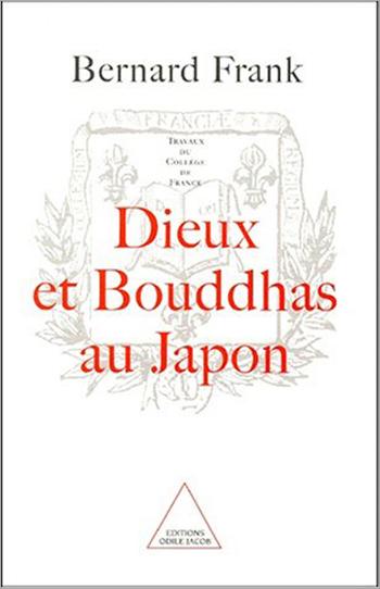 Dieux et Bouddhas au Japon