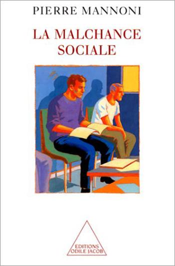 Malchance sociale (La)