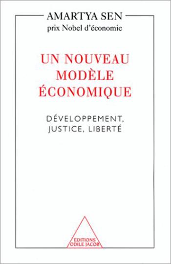 Un nouveau modèle économique - Développement, justice, liberté