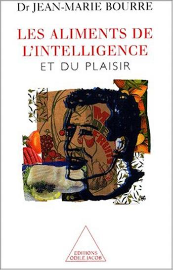 Aliments de l'intelligence (Les) - Et du plaisir