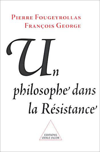 Un philosophe dans la Résistance