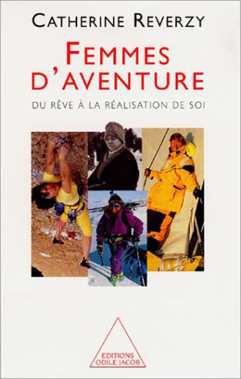 Femmes d'aventure - Du rêve à la réalisation de soi