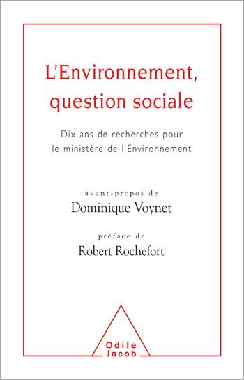 Environnement, question sociale (L') - Dix ans de recherche pour le ministère de l'Environnement