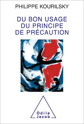 Du bon usage du principe de précaution
