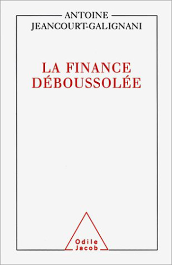 Finance déboussolée (La)