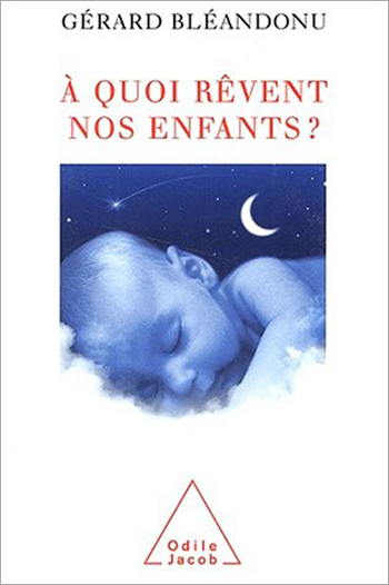 À quoi rêvent nos enfants ?
