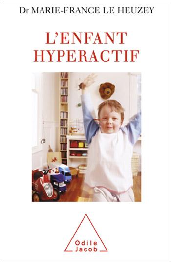 Enfant hyperactif (L')