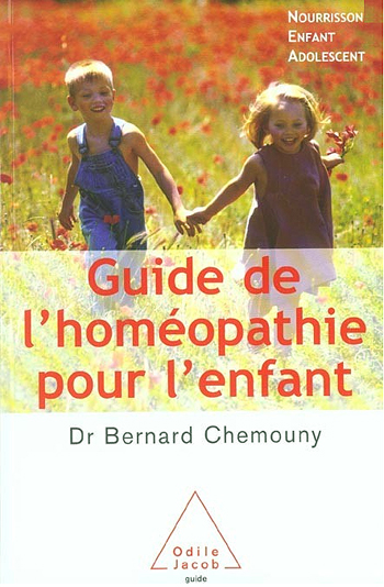 Guide de l'homéopathie pour l'enfant - Nourrisson, enfant, adolescent