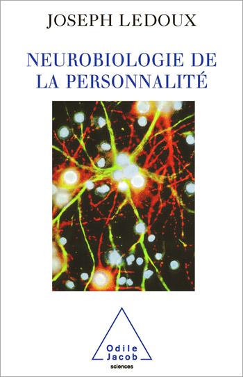 Neurobiologie de la personnalité