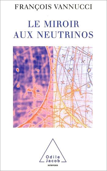 Miroir aux neutrinos (Le)
