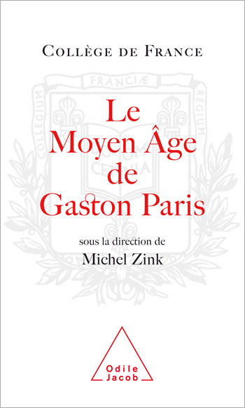 Gaston Paris's Middle Ages
