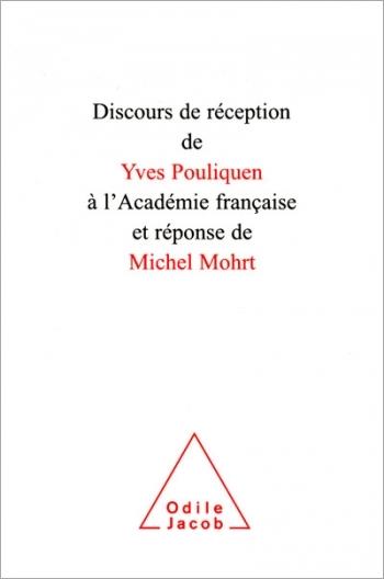 Discours de réception de Yves Pouliquen à l'Académie française et réponse de Michel Mohrt