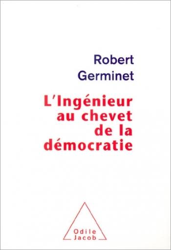 Ingénieur au chevet de la démocratie (L')