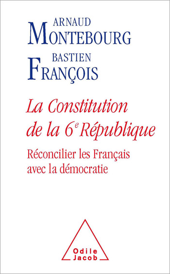 Constitution of the Sixth French Republic (The)