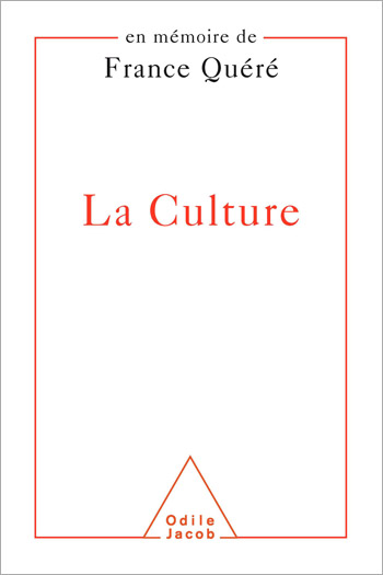 Culture (La) - En mémoire de France Quéré