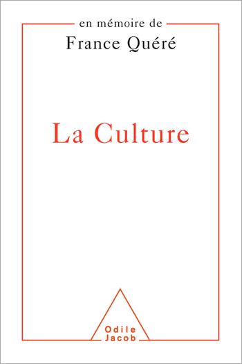 Culture (La) - En mémoire de France Quéré