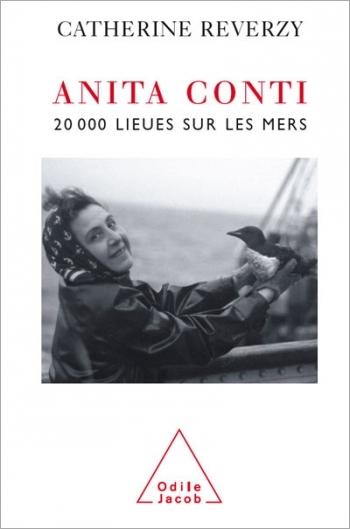 Anita Conti - 20 000 lieues sur les mers