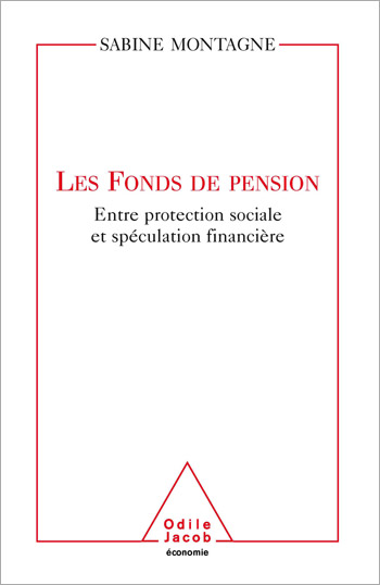 Pension Funds - Between Social Protection and Speculation