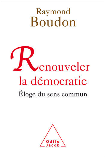 Rediscover the Value of Democracy - In Praise of Common Sense